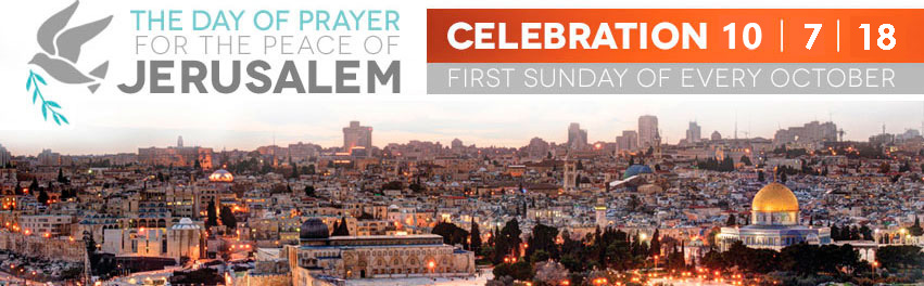 The day of prayer for the Peace of Jerusalem - every first sunday in October
